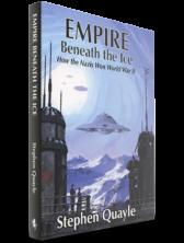 Empire Beneath The Ice: How The Nazis Won World War II