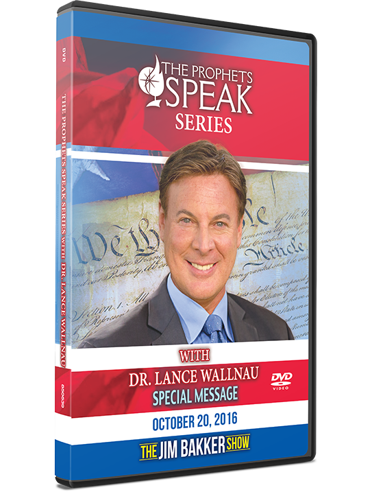 The Prophets Speak: A Special Message from Dr. Lance Wallnau