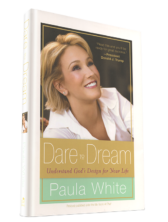 Dare to Dream-HB Paula White