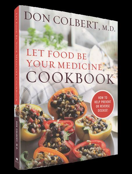 Dr. Colbert- Let Food Be Your Medicine Cookbook