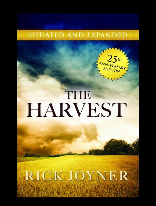 Rick Joyner - The Harvest 25th Anniversary Edition