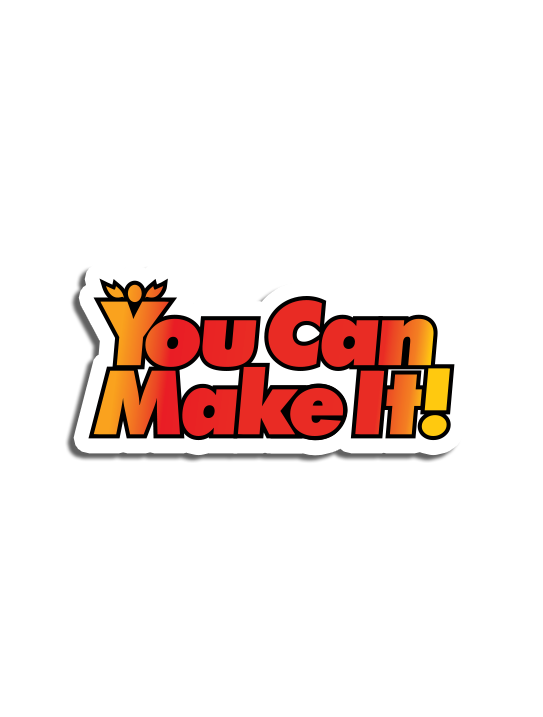 """""""You Can Make It"""" Magnet"""
