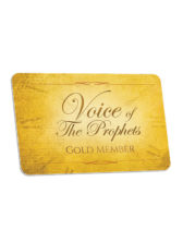 Gold Member Voice of the Prophets Monthly