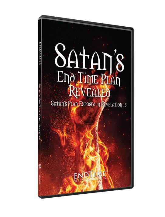 Satan's End Time Plan Revealed DVD