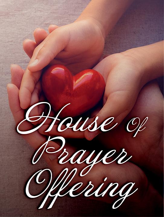 House of Prayer Offering