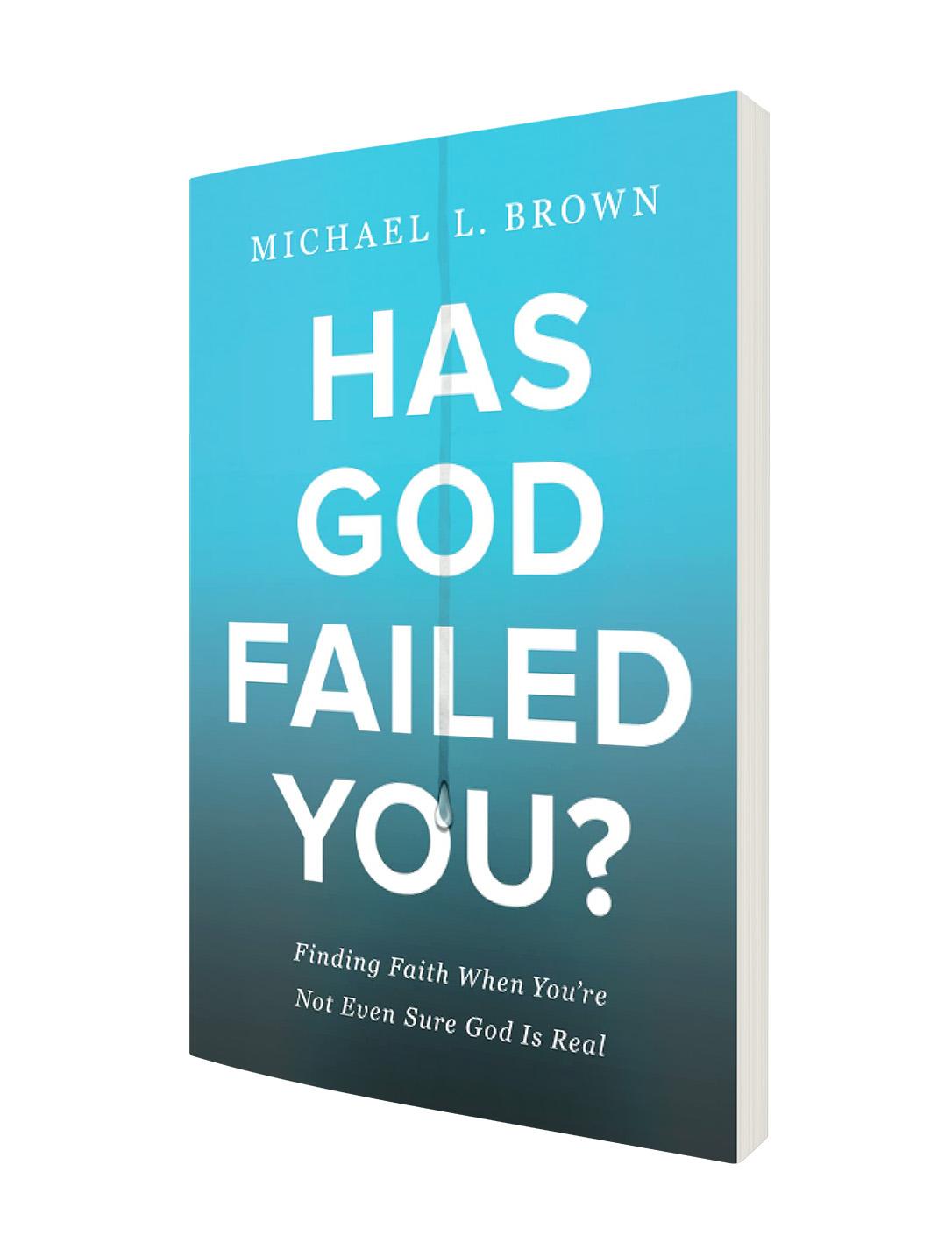Has God Failed You? Book Offer